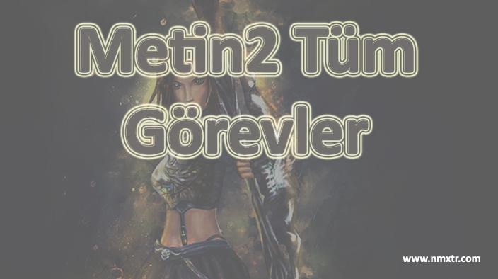 Metin2 Görevler ( 0 – 105 Level )
