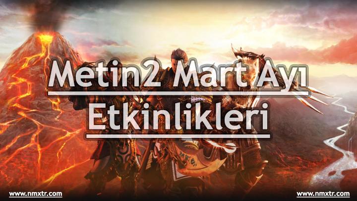 Metin2 Mart Ayı Etkinlikleri 2018