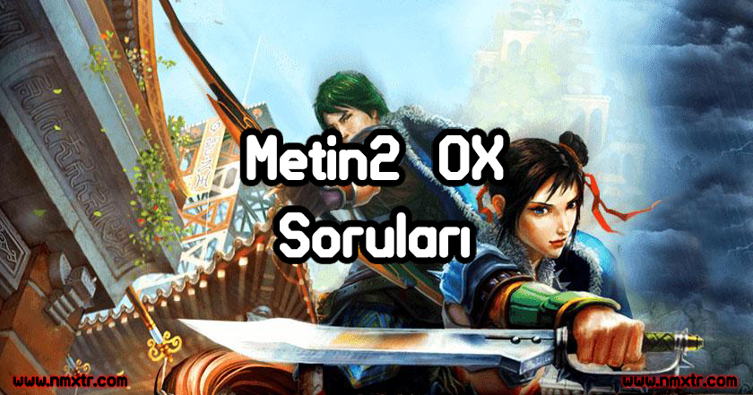 Metin2 Ox Soruları
