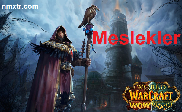 World of Warcraft Meslekleri