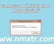 Metin2 Gameguard İnitial Error Hatası Çözümü