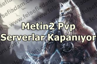 Metin2 Pvp Serverler kapanıyor! ( Metin2Tc Kapandı! )