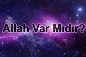 Allah var mıdır?