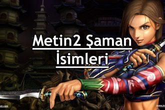 Metin2 Şaman İsimleri