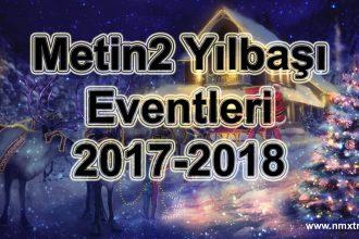 Metin2 Yılbaşı Eventleri ( Etkinlikleri ) 2017-2018